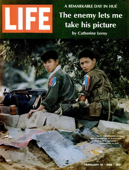 North Vietnamese Soldiers in Hue 16 Feb 1968 Copyright Life Magazine | Life Magazine Color Photo Covers 1937-1970
