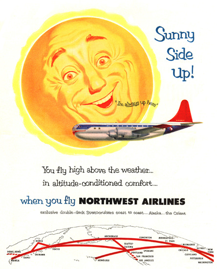 Northwest Airlines Sunny Side Up Always Up Here | Vintage Travel Posters 1891-1970