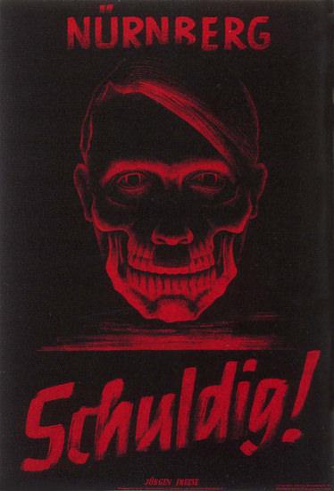 Nuernberg Schuldig 1945 Nuernberg Trials | Vintage War Propaganda Posters 1891-1970