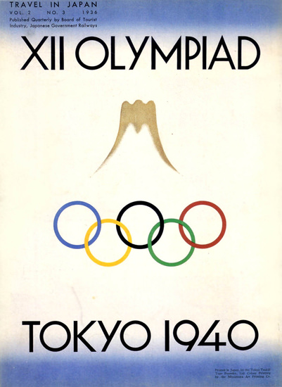 Olympic Games 1940 Tokyo Cancelled Due WW2 | Vintage War Propaganda Posters 1891-1970