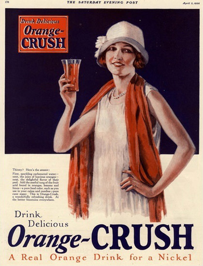 Orange Crush A Real Orange Drink For A Nickel | Sex Appeal Vintage Ads and Covers 1891-1970