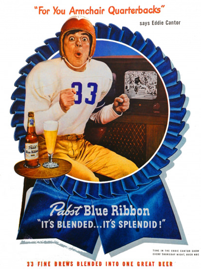Pabst Blue Ribbon Football Eddie Cantor 1947 | Vintage Ad and Cover Art 1891-1970