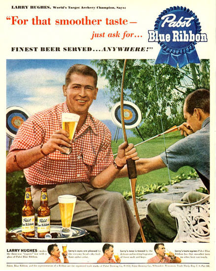 Pabst Blue Ribbon Larry Hughes 1950 Archery | Vintage Ad and Cover Art 1891-1970
