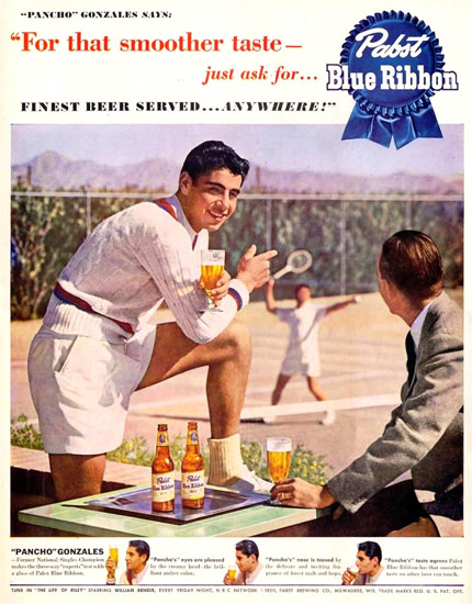 Pabst Blue Ribbon Pancho Gonzales 1950 Tennis | Vintage Ad and Cover Art 1891-1970
