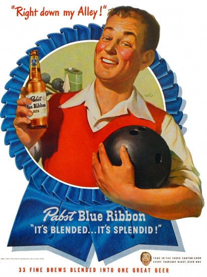 Pabst Blue Ribbon Right Down My Alley 1947 | Vintage Ad and Cover Art 1891-1970