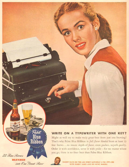 Pabst Blue Ribbon Typewriter With One Key 1945 | Sex Appeal Vintage Ads and Covers 1891-1970