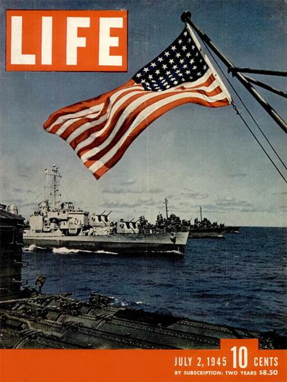 Pacific Fleet Destroyers 2 Jul 1945 Copyright Life Magazine | Life Magazine Color Photo Covers 1937-1970