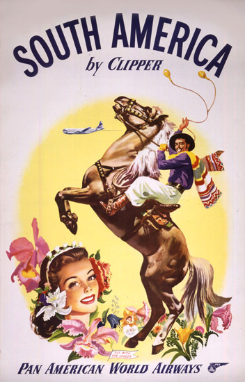 Pan American South America Gaucho 1950s | Vintage Travel Posters 1891-1970