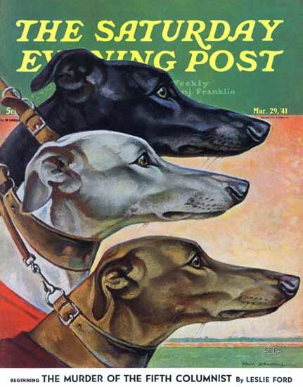 Paul Bransom Saturday Evening Post Greyhounds 1941_03_29 | The Saturday Evening Post Graphic Art Covers 1931-1969