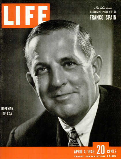 Paul G Hoffman of ECA 4 Apr 1949 Copyright Life Magazine | Life Magazine BW Photo Covers 1936-1970