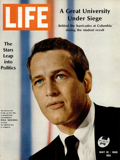 Paul Newman works for McCarthy 10 May 1968 Copyright Life Magazine | Life Magazine Color Photo Covers 1937-1970