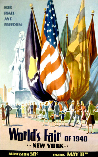 Peace And Freedom Worlds Fair 1940 New York | Vintage War Propaganda Posters 1891-1970