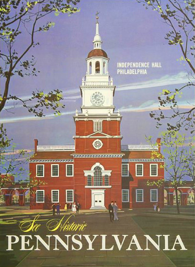 Pennsylvania Independence Hall Philadelphia | Vintage Travel Posters 1891-1970
