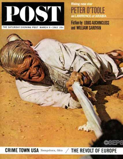 Peter OToole Lawrence of Arabia Saturday Evening Post 1963_03_09   Vintage Ad and Cover Art 1891-1970