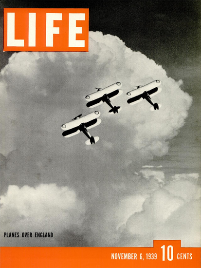 Planes over England 6 Nov 1939 Copyright Life Magazine   Life Magazine BW Photo Covers 1936-1970