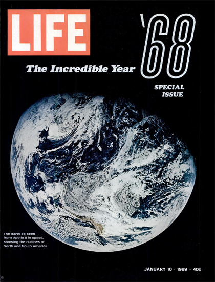 Planet Earth from Apollo 8 in Space 10 Jan 1969 Copyright Life Magazine | Life Magazine Color Photo Covers 1937-1970