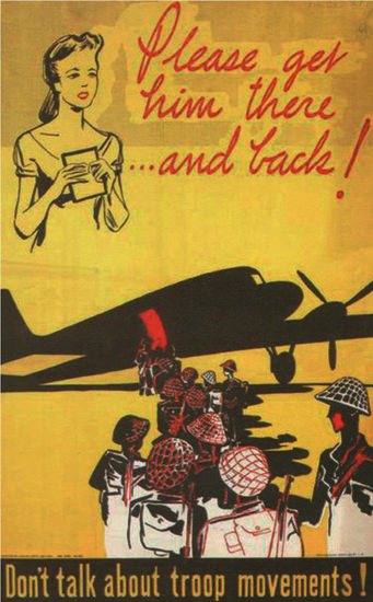 Please Get Him There And Back Dont Talk About | Vintage War Propaganda Posters 1891-1970