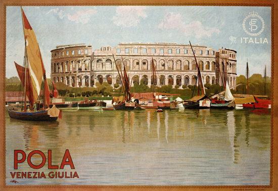 Pola Venezia Giulia Italy Italia Colosseum | Vintage Travel Posters 1891-1970