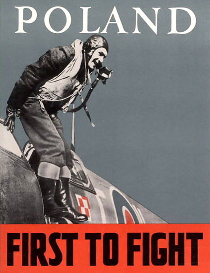 Poland First To Fight | Vintage War Propaganda Posters 1891-1970