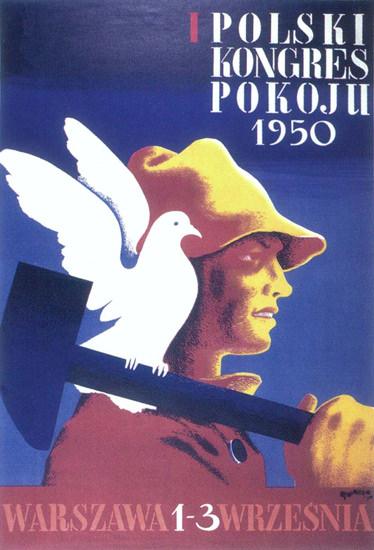 Polski Kongres Pokoju 1950 Poland | Vintage War Propaganda Posters 1891-1970