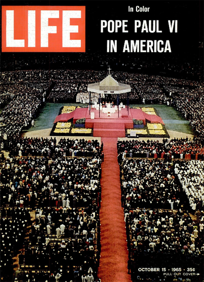 Pope Paul VI in New York City 15 Oct 1965 Copyright Life Magazine   Life Magazine Color Photo Covers 1937-1970