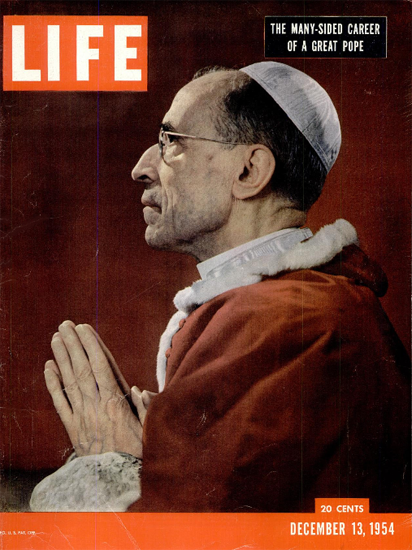 Pope Pius XII Many-Sided 13 Dec 1954 Copyright Life Magazine | Life Magazine Color Photo Covers 1937-1970