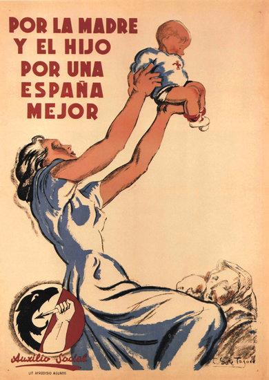 Por La Madre Y Una Espana Mejor Spain Espana | Vintage Ad and Cover Art 1891-1970