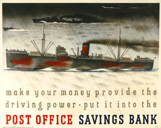 Post Office Saving Bank Your Money Provide | Vintage War Propaganda Posters 1891-1970