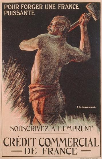 Pour Forger Une France Puissante France WW1 | Vintage War Propaganda Posters 1891-1970