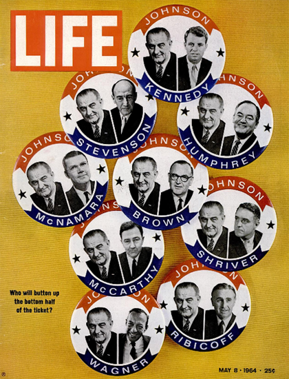 Presidential Election Vice President 8 May 1964 Copyright Life Magazine | Life Magazine Color Photo Covers 1937-1970