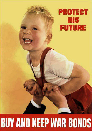 Protect His Future Boy Buy And Keep War Bonds | Vintage War Propaganda Posters 1891-1970