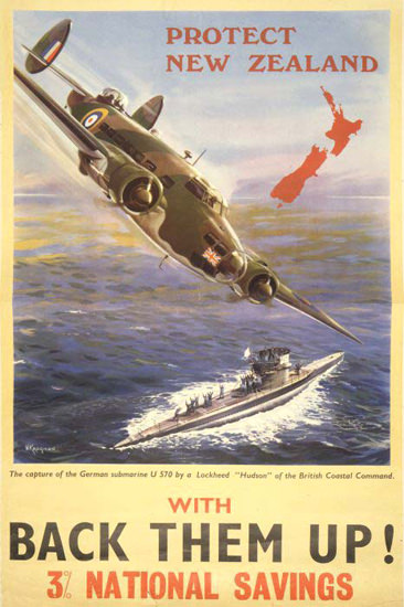 Protect New Zealand Back Them Up U-Boat | Vintage War Propaganda Posters 1891-1970