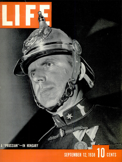 Prussian in Hungary 12 Sep 1938 Copyright Life Magazine | Life Magazine BW Photo Covers 1936-1970