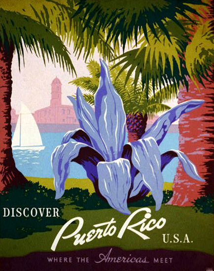 Puerto Rico USA Discover Where Americans Meet | Vintage Travel Posters 1891-1970