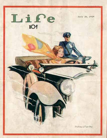Pulling a Fast One Life Humor Magazine 1929-07-26 Copyright | Life Magazine Graphic Art Covers 1891-1936