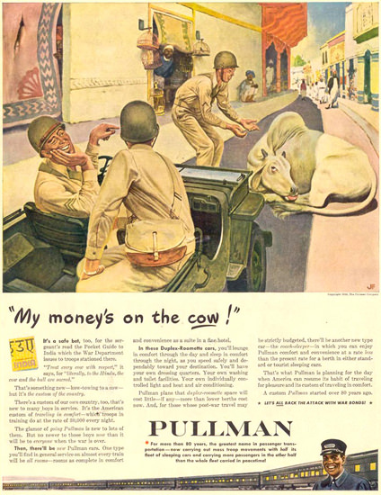 Pullmann India My Moneys On The Cow 1944 | Vintage Ad and Cover Art 1891-1970