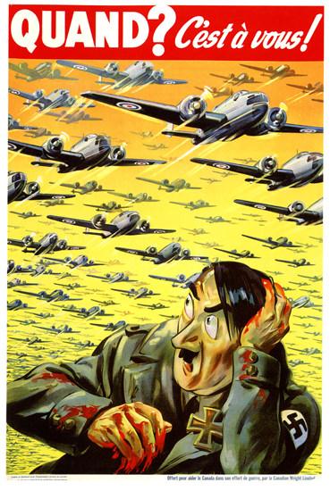 Quand C Est A Vous Aide Le Canada Hitler | Vintage War Propaganda Posters 1891-1970