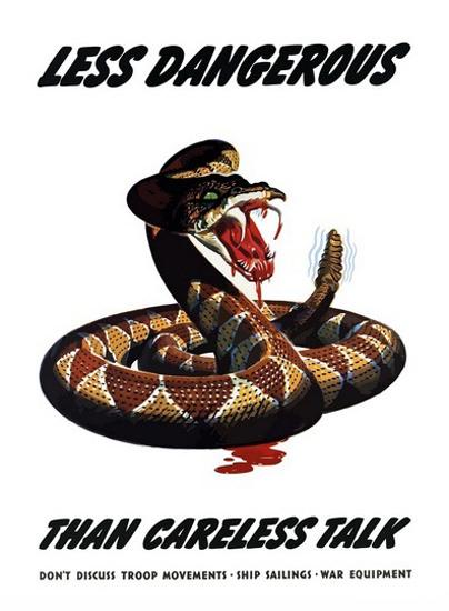 Rattlesnake Less Dangerous Than Careless Talk   Vintage War Propaganda Posters 1891-1970