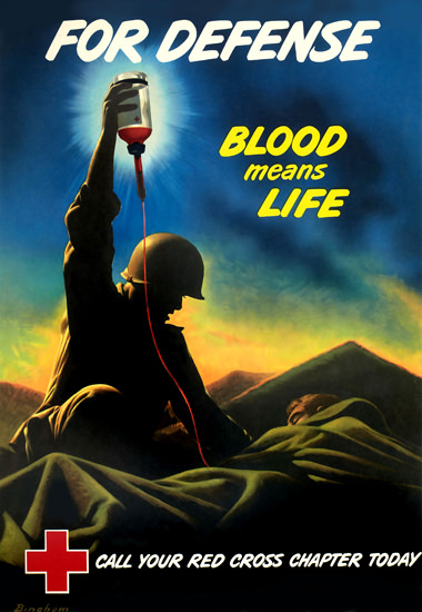 Red Cross For defense Blood Means Life | Vintage War Propaganda Posters 1891-1970