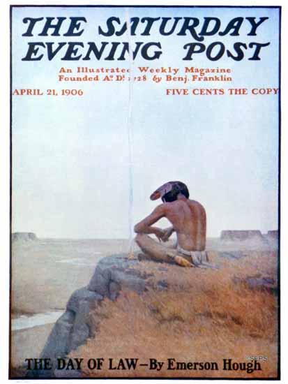 Remington Schuyler Saturday Evening Post The Day of Law 1906_04_21 | The Saturday Evening Post Graphic Art Covers 1892-1930