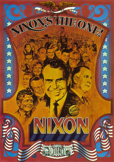 Richard Nixon The One For White House Elections | Vintage War Propaganda Posters 1891-1970