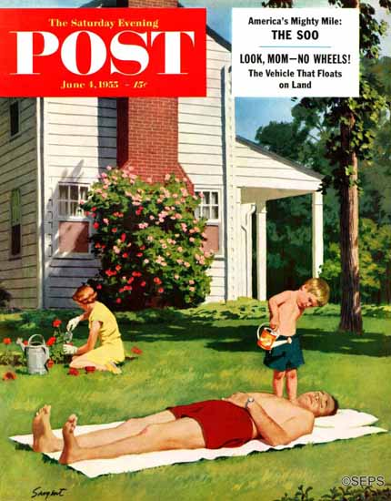 Richard Sargent Saturday Evening Post Watering Father 1955_06_04 | The Saturday Evening Post Graphic Art Covers 1931-1969