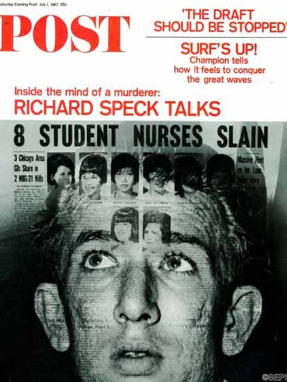 Richard Speck Saturday Evening Post 1967_07_01 | Vintage Ad and Cover Art 1891-1970