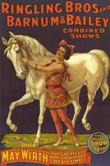 Ringling Brothers Barnum Shows May Wirth Bare   Sex Appeal Vintage Ads and Covers 1891-1970