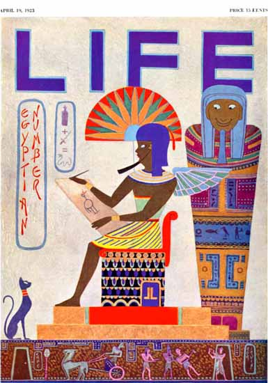 Roaring 1920s Egyptian Number Life Magazine 1923-04-19 Copyright | Roaring 1920s Ad Art and Magazine Cover Art