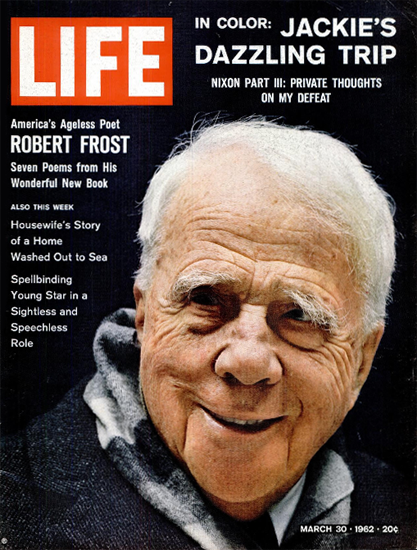 Robert Frost In The Clearing 30 Mar 1962 Copyright Life Magazine | Life Magazine Color Photo Covers 1937-1970