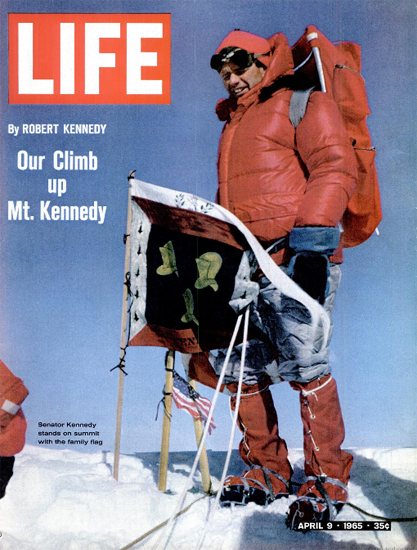 Robert Kennedy on Mount Kennedy 9 Apr 1965 Copyright Life Magazine | Life Magazine Color Photo Covers 1937-1970