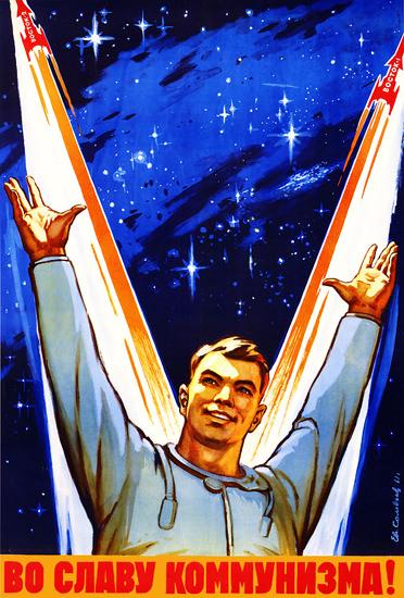 Rockets Cosmonaut USSR | Vintage War Propaganda Posters 1891-1970