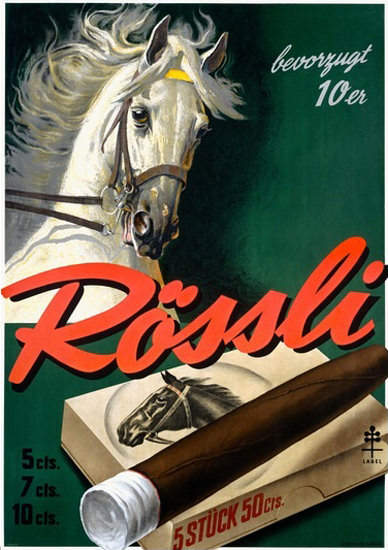 Roessli Cigarren Schweiz Cigars Grey Horse | Vintage Ad and Cover Art 1891-1970