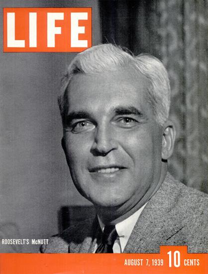 Roosevelts McNutt 7 Aug 1939 Copyright Life Magazine | Life Magazine BW Photo Covers 1936-1970